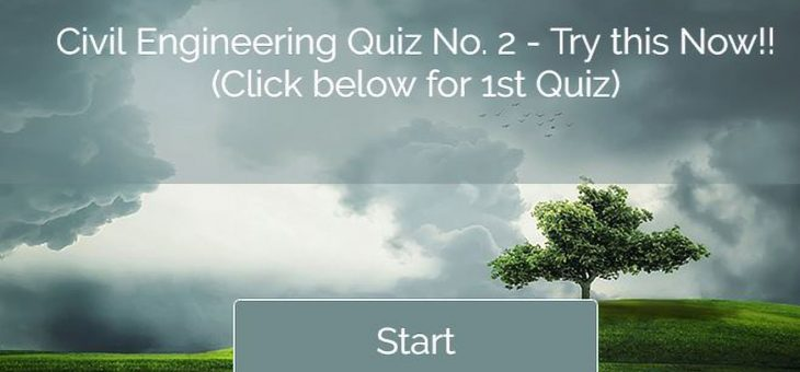 Civil Engineering Quiz – 2