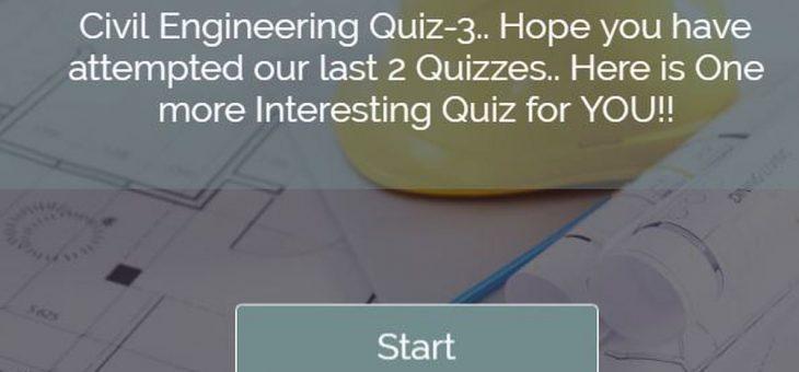Civil Engineering Quiz – 3