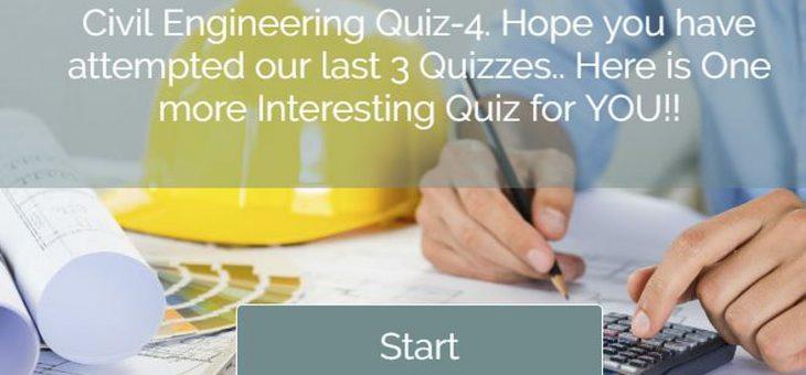Civil Engineering Quiz – 4